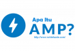AMP (Accelarated Mobile Pages) |Dewaseo | nchie hanie | blogger bandung | lifestyle blogger |blogger perempuan