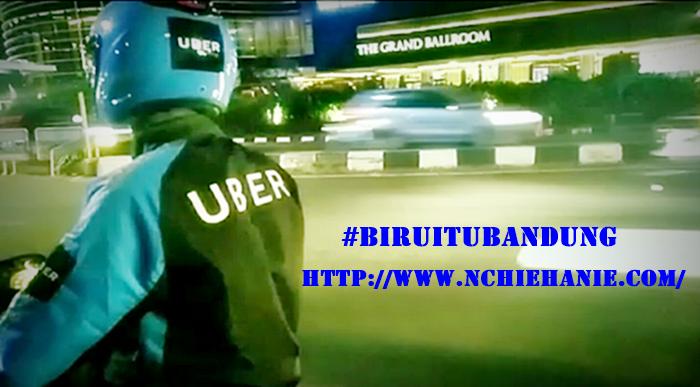 #BiruItuBandung | uber bandung | uber motor | nchiehanie