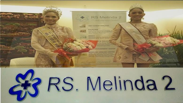 RS Melinda 2 | Medical Tourism Indonesia | Riana Puspita Dewi Miss Tourism Ambassador Indonesia | Marsya Safira Mrs World Peace Indonesia