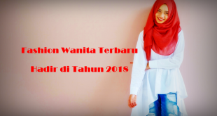 Fashion Wanita | Tren fashion wanita