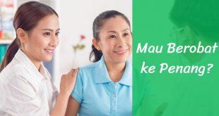 Berobat Ke Penang | Nchie Hanie | Blogger Bandung