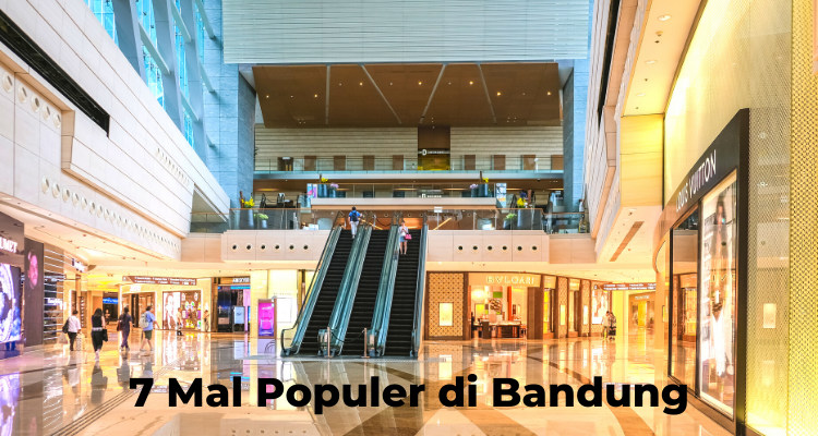 7 Mal Populer di Bandung | nchie Hanie