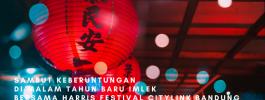 Sambut Keberuntungan di Malam Tahun Baru Imlek bersama Harris Festival Citylink Bandung!